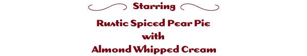 Starring Pear Pie